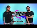 Ferhat Sahan ft. Serdal Demir - Ya Leyli ( Ya Lili Türkçe VERSİYON )