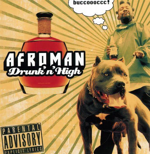 Afroman альбом Drunk N High (Parental Advisory)
