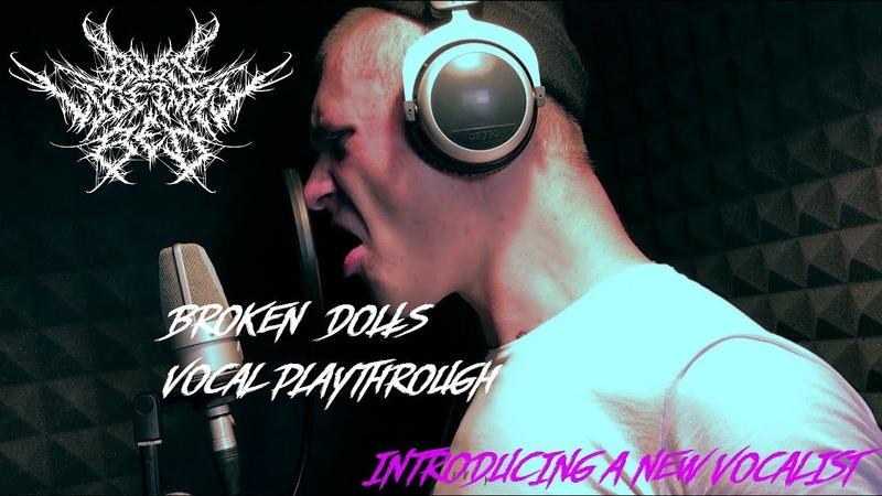 Bugs Live In My Bed - Broken Dolls (Vocal Playthrough/Introducing a New Vocalist)