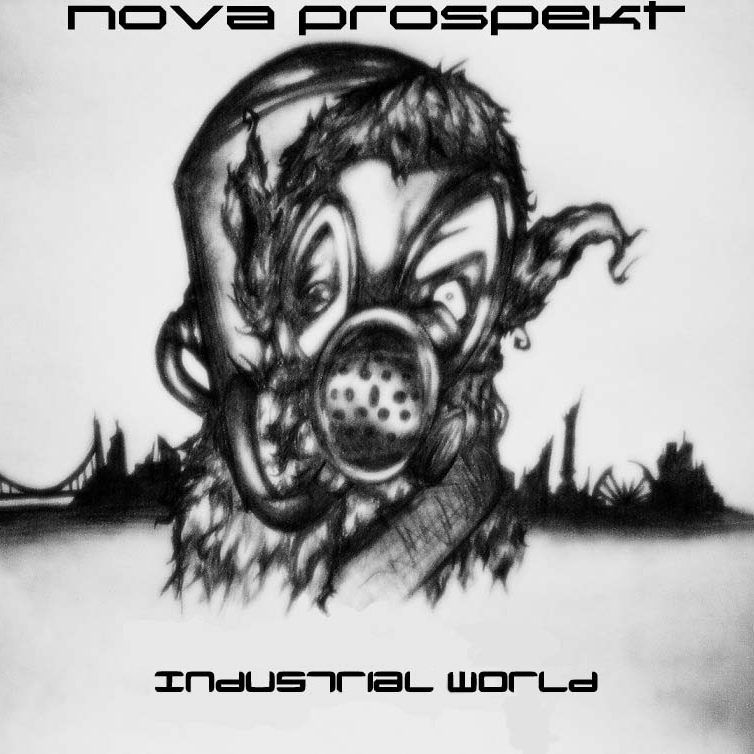 Nova Prospekt - Industrial World [EP] (2010)