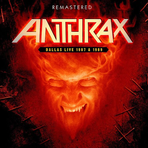 Anthrax альбом Dallas Live 1987 & 1989 - Remastered