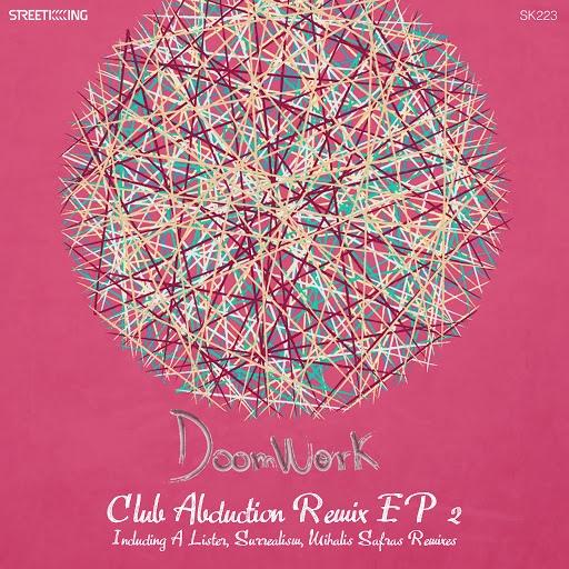 Doomwork альбом Club Abduction Remix EP 2