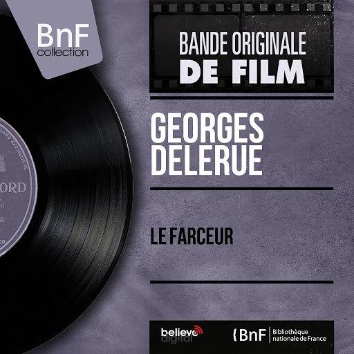 Georges Delerue альбом Le farceur (Original Motion Picture Soundtrack, Mono Version)