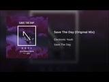 Save The Day (Original Mix)