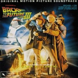 Alan Silvestri альбом Back To The Future, Pt. 3