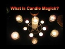 What Is Candle Magick