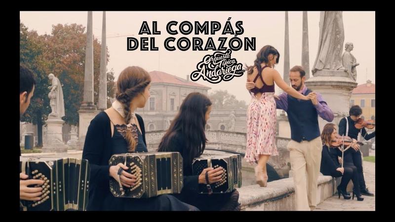 Orquesta Típica Andariega - AL COMPÁS DEL CORAZÓN - (D. Federico)