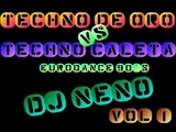 Techno De Oro Vs. Techno Caleta ((Full Eurodance 90's)) Dj Neno Megamix Vol. 1