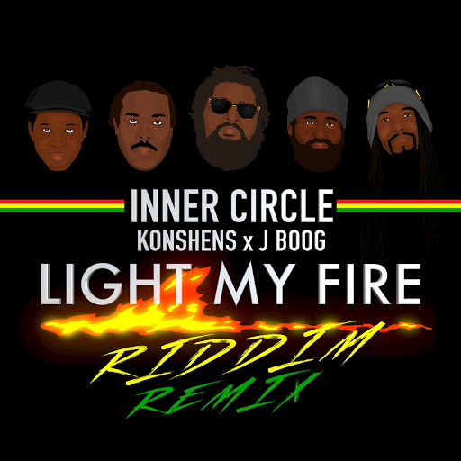Inner Circle альбом Light My Fire (Riddim Remix)