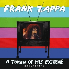 Frank Zappa альбом A Token Of His Extreme