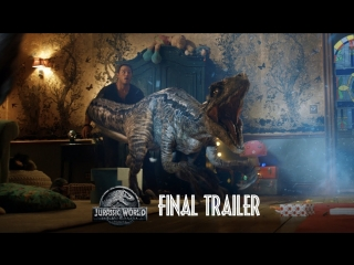 Мир Юрского периода 2 / Jurassic World: Fallen Kingdom.Трейлер #3 (2018) [1080p]