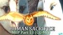 Human Sacrifice MEP part 13 [Guardians of Ga`Hoole] CGMV