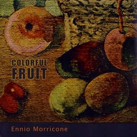 Ennio Morricone альбом Colorful Fruit