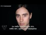 THE SPOTLIGHT - 30 Seconds To Mars - Jared Leto (русские субтитры)