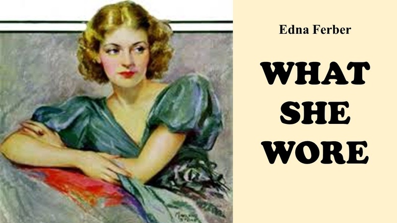Learn English Through Story - What She Wore by Edna Ferber