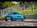 BMW M3 4.4L Stroker Nürburgring Nordschleife BTG