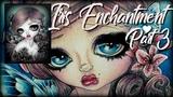 Iris Enchantment Part 3