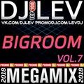 DJ LEV - BIGROOM 7 (MEGAMIX 2018)