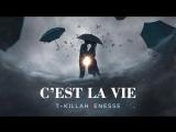 T-killah - Cest la vie (feat. Enesse) (Премьера трека 2018)