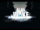 Alan wake. 5 щелкунчик