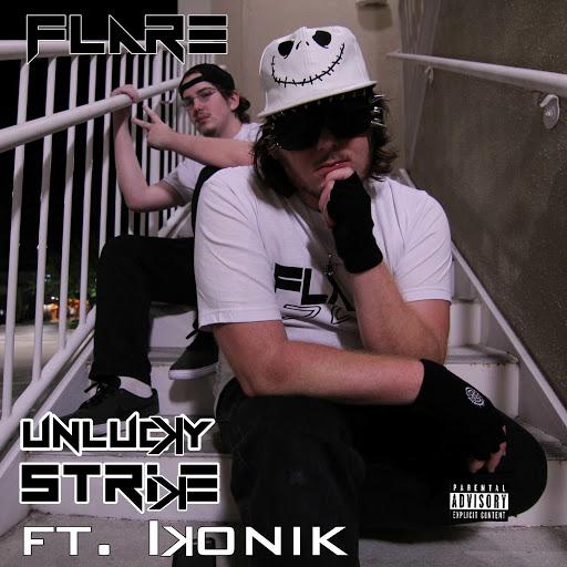 Flare альбом Unlucky Strike (feat. Ikonik)
