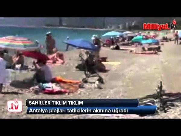 Antalya plajları yanıyor(06.05.2015)