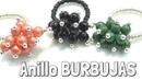 Como hacer un Anillo Burbujas - Superfacil DIY