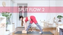 YOGA SPLIT FLOW - HAMSTRINGS FOCUS |