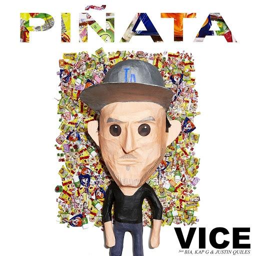 Vice альбом Piñata (feat. BIA, Kap G & Justin Quiles)