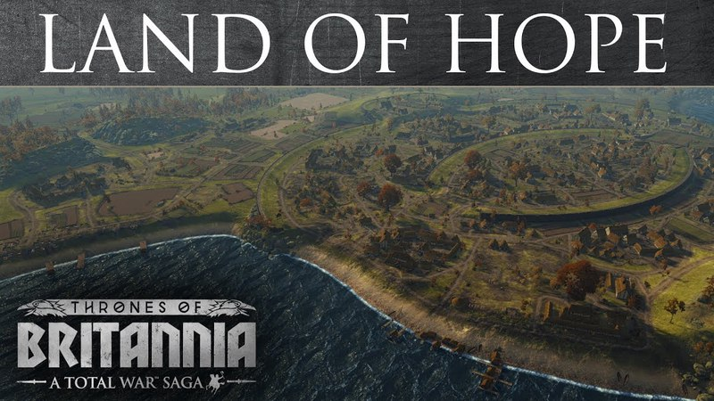 Total War Saga: Thrones of Britannia - Land of Hope
