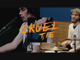 Cruel tie – tame [pixies cover]