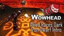Allied Races Dark Iron Dwarf Intro