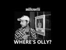 MILKAVELLI WHERES OLLY