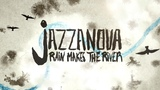 Jazzanova - Rain Makes The River feat. Rachel Sermanni (Official Video)