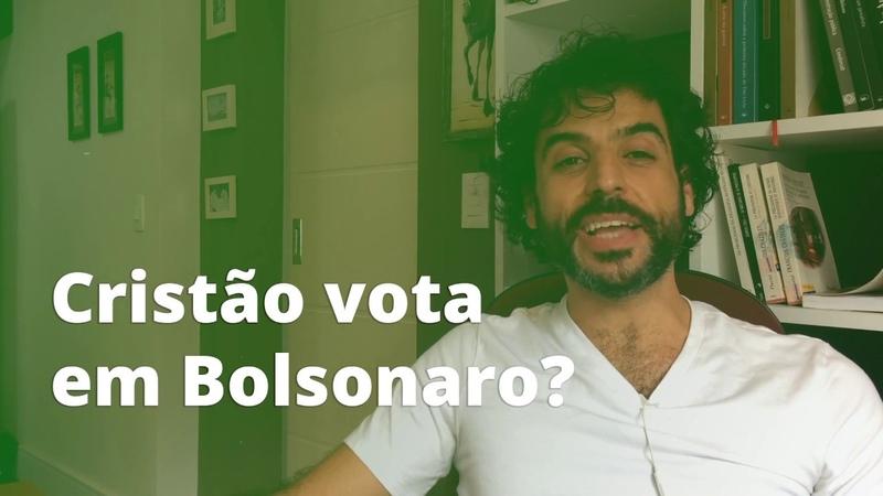 Cristão vota em Bolsonaro?