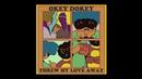 Okey Dokey - Отбросила мою любовь