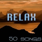 RELAX альбом Relax - Gentle Sounds of Nature for Deep Sleep (50 Songs)