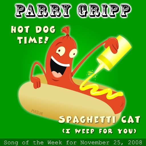 Parry Gripp альбом Hot Dog Time: Parry Gripp Song Of The Week for November 25, 2008