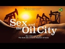 Sex and the Oil City Sex crime and drugs The dark side of North Dakota's oil boom