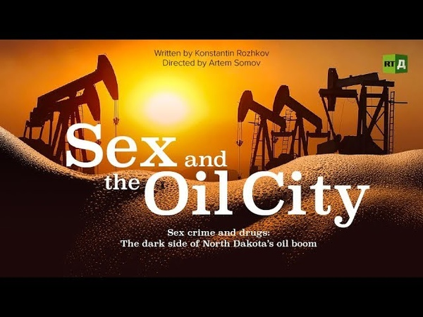 Sex and the Oil City. Sex crime and drugs: The dark side of North Dakota's oil boom