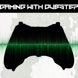 Dubstep Hitz альбом Gaming With Dubstep