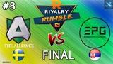 Alliance vs EPG #3 (BO3) | GRAND FINAL | Rivalry.gg Rumble