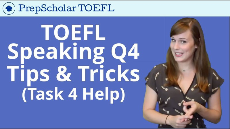 NEW Tips and Tricks for TOEFL Speaking Question 4 | Integrated Task 4