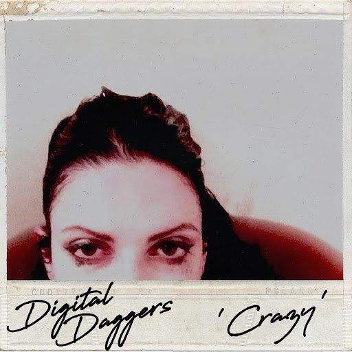 Digital Daggers альбом Crazy