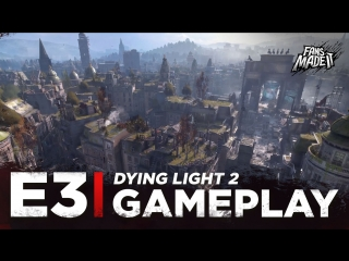 ENG | Геймплей: «Dying Light 2» | E3 2018