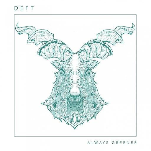 Deft альбом Always Greener