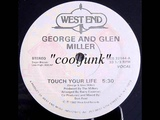 George &amp Glen Miller - Touch Your Life (12