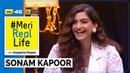 Meri Real Life   Sonam Kapoor   Idea 4G   Anupama Chopra   Film Companion