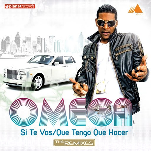 Omega альбом Si Te Vas (Que Tengo Que Hacer) [The Remixes]
