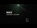 MIKE SIDEWALK SOLDIER